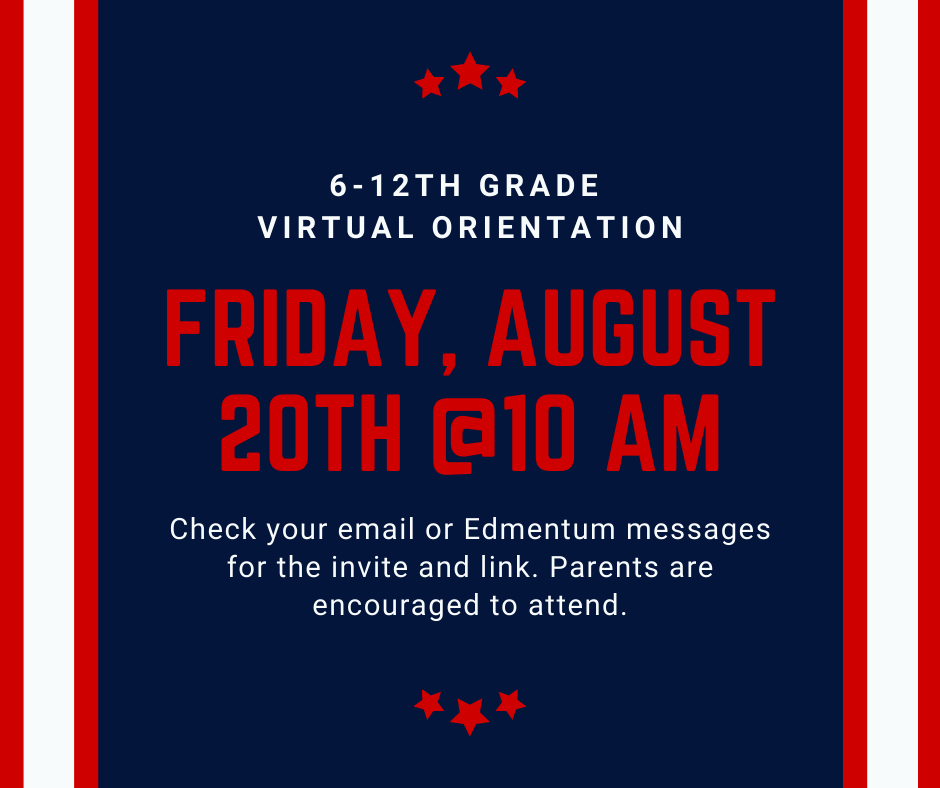 Virtual Orientation for 6th-12th Grade - August 20, 2021 at 10 am
